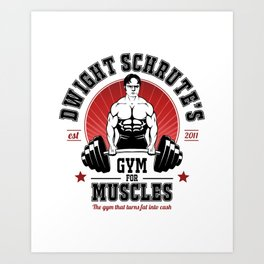 Schrute's Gym For Muscles Art Print