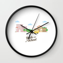 Time To Go Back To School Wall Clock