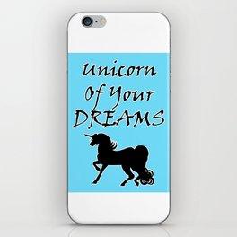 Unicorn Of Your Dreams (Black) iPhone Skin