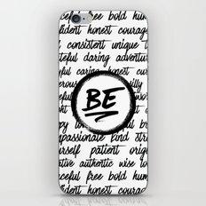 Be... iPhone & iPod Skin