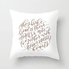 Acts 2:46 - Breaking Bread Throw Pillow