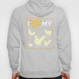 I Love My Chicken Farmer Ranch Farming Farm Chicken Coop Design Hoody