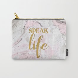 Speak Life Carry-All Pouch