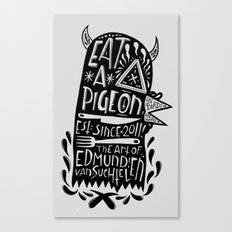 Eat a Pigeon: American Made X Black Magic Canvas Print