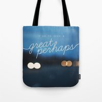 looking for alaska Tote Bags featuring looking for alaska - great perhaps. by lissalaine
