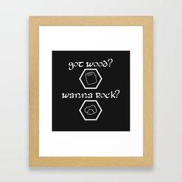 Got Wood? Wanna Rock? Catan-inspired settlers shirt Framed Art Print