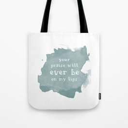 Ever Be Tote Bag