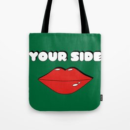 Your Side Tote Bag
