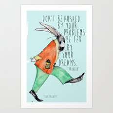 Be led By Your Dream Art Print