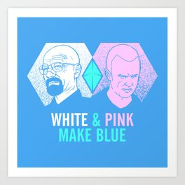 WHITE & PINK MAKE BLUE Art Print