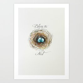Bless this nest  Art Print