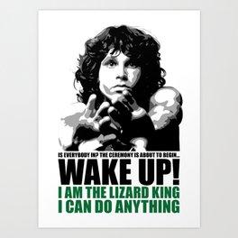 Wake Up Lizard King Art Print
