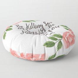 """Be Killing Sin or Sin Will Be Killing You"" - John Owen | Flowers Floor Pillow"