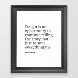 Design - Quotable Series Framed Art Print