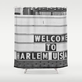 Welcome to Harlem Shower Curtain