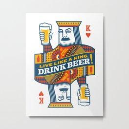 King of Beers Metal Print