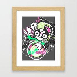 DJ GEEK! Framed Art Print