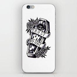 trust no one iPhone Skin
