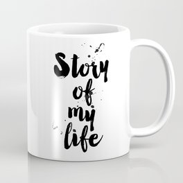 """One Direction quote from the song title """"Story of my life"""" Coffee Mug"""