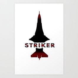 STRIKER Art Print