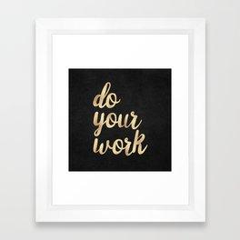 Do Your Work Gold on Black Fabric Framed Art Print