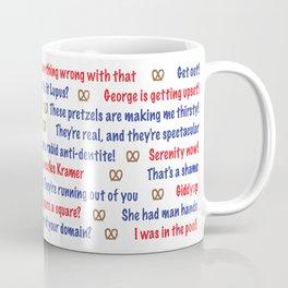 Seinfeld quotes Coffee Mug
