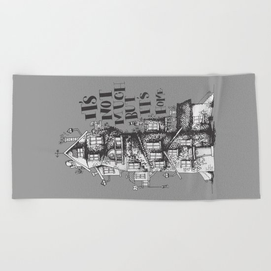 a humble residence Beach Towel