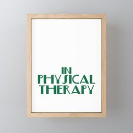 """""""There's No Crying in Physical Therapy"""" tee design. Fight your fear and stay inspired with this tee! Framed Mini Art Print"""