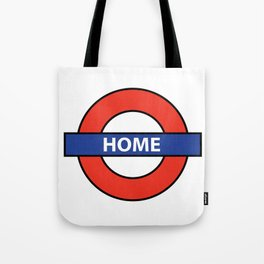 Underground Home Sign Tote Bag
