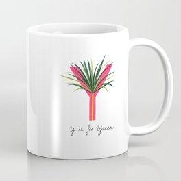 Y is for Yucca Coffee Mug