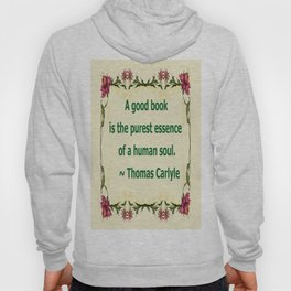 A Good Book - Thomas Carlyle Hoody