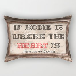 Home is where the  Rectangular Pillow