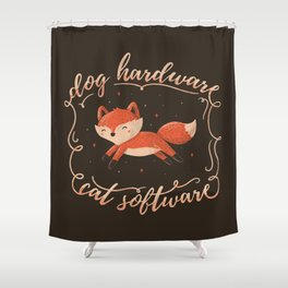 Dog Hardware Cat Software Shower Curtain