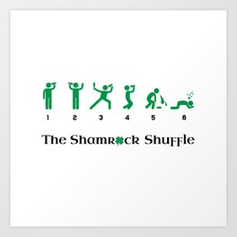 The Shamrock Shuffle Art Print
