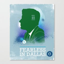 FEARLES: In Dallas Canvas Print