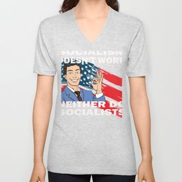 Socialism Doesn't Work Neither Do Socialists  Unisex V-Neck