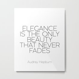 Inspirational Quote,Girls Room Decor,AUDREY HEPBURN QUOTE,Girls Bedroom Art,Fashion Print,legance Is Metal Print