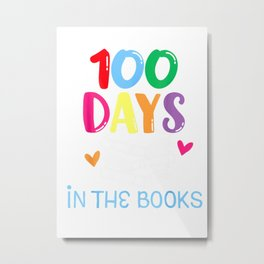 100 Days in the Books  Metal Print