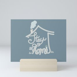 Stay at Home - Graphic Type  Mini Art Print