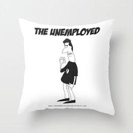 The Unemployed - Sam Throw Pillow