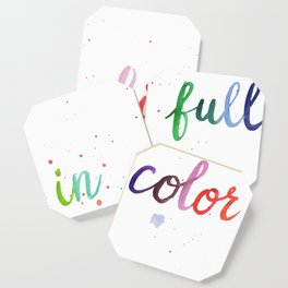 Life in Full Color Coaster