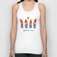 gnome Tank Tops featuring Gnome Love by Sophie Corrigan