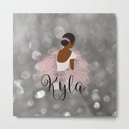 African American Ballerina Dancer Personalized Name KYLA Metal Print