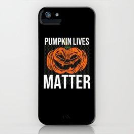 Halloween Gift Pumpin Lives Matter iPhone Case