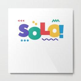 SOLO Traveler design Metal Print