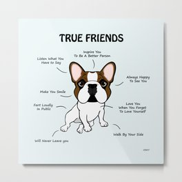 True Friends Frenchie Metal Print