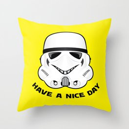 Stormtrooper Have A Nice Day (Black Lettering) Throw Pillow