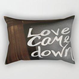 Love Came Down Rectangular Pillow