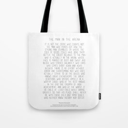 The Man In The Arena by Theodore Roosevelt 2 #minimalism Tote Bag