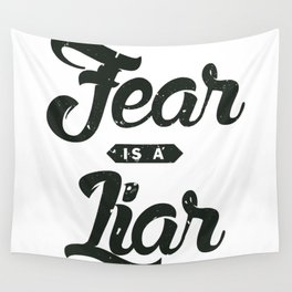 Fear is a Liar Wall Tapestry